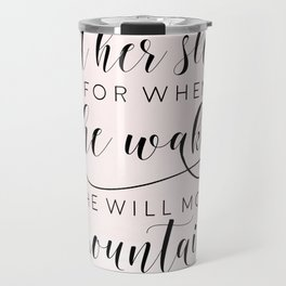 Let her sleep for when she wakes she will move mountains, cute nursery art, affiche scandinave Travel Mug