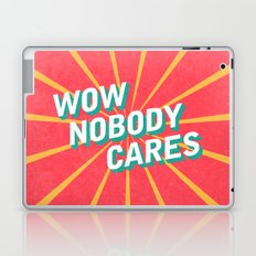 WOW, Nobody Cares Laptop & iPad Skin