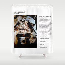 My Life Is Like A Collage / Art Stories Shower Curtain