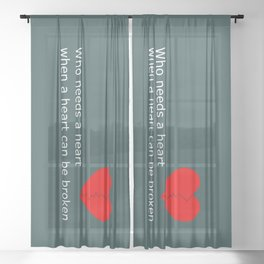 What's love got to do with it Sheer Curtain