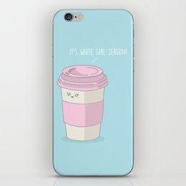 White Girl Season #kawaii #latte iPhone Skin
