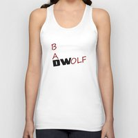 bad wolf Tank Tops featuring Bad Wolf by DocPastor