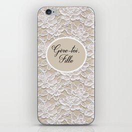 Gere-toi fille iPhone Skin