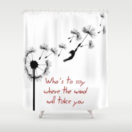 who's to say Shower Curtain