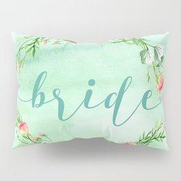 Bride Modern Typography Pink Roses Wreath Pillow Sham