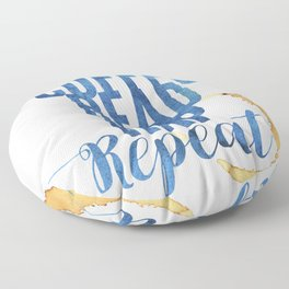 Coffee. Read. Nap. Repeat. Floor Pillow
