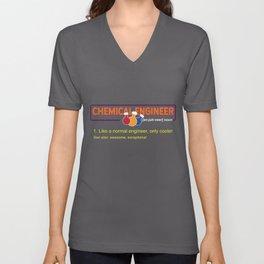 Chemical Engineer - Like A Normal Engineer, Only Cooler  design Unisex V-Neck
