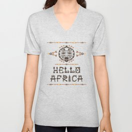 Hello Africa!  with Tribal mask Unisex V-Neck