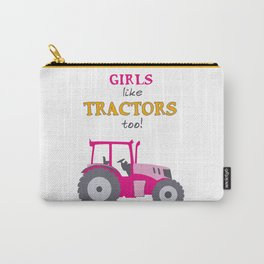 Girls Like Tractors Too! Carry-All Pouch