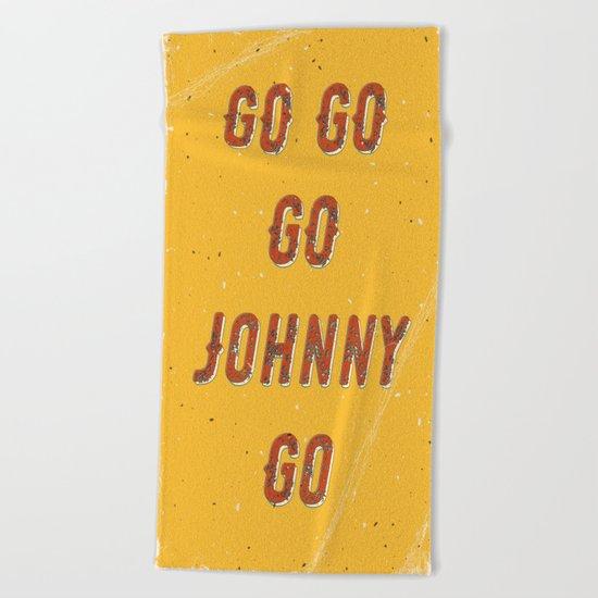 Go go - go Johnny go – A Hell Songbook Edition Beach Towel