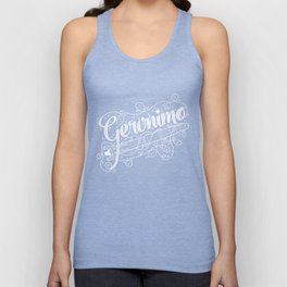 Geronimo! Unisex Tank Top