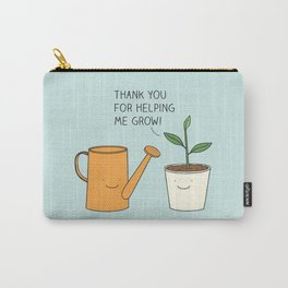 Thank you for helping me grow! Carry-All Pouch