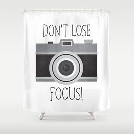 Don't Lose Focus! Shower Curtain