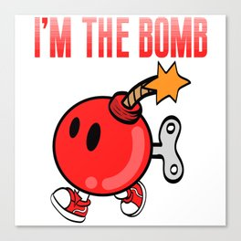 """A Bombing Tee For Bombers Saying """"I'm The Bomb"""" T-shirt Design Explosive Device Timer Ticker Blast Canvas Print"""