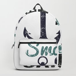 A smooth sea never made a wise sailor Backpack