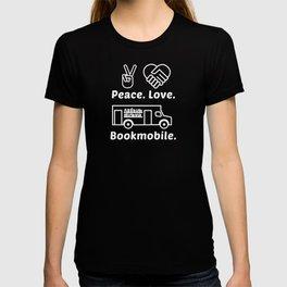 Peace. Love. Bookmobile T-shirt