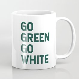 Go Green Go White Coffee Mug