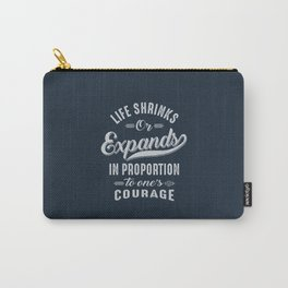 Courage - Motivation Carry-All Pouch