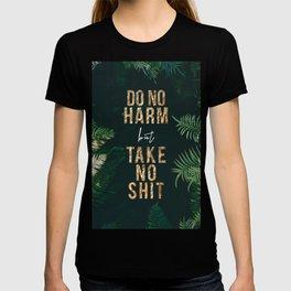 DO NO HARM but TAKE NO SHIT T-shirt