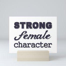 Strong Female Character Mini Art Print