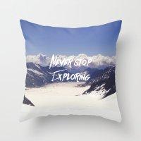 never stop exploring Throw Pillows featuring Never Stop Exploring by Kathrin Legg