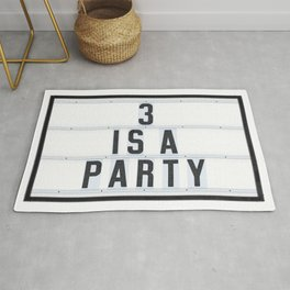 3 is a Party Rug