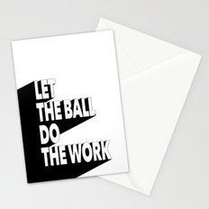 Let the ball do the work Stationery Cards