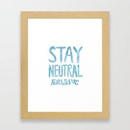 Stay NEUTRAL - 1 Framed Art Print
