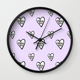 KINDA YOU PURPLE Wall Clock