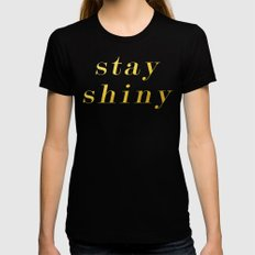 Stay Shiny Black MEDIUM Womens Fitted Tee