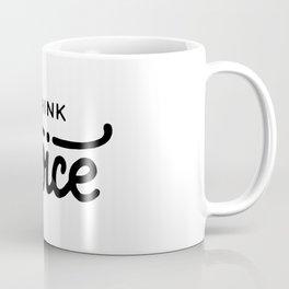 Think twice Coffee Mug