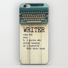 Writer - rahy-ter - 1. A person who enjoys banging on a keyboard. With their head. iPhone Skin