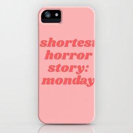 shortest horror story: monday iPhone Case