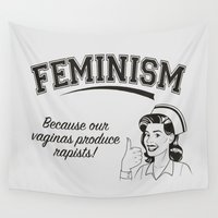 feminism Wall Tapestries featuring Feminism - Vaginas Make Rapists by Anti Liberal Art