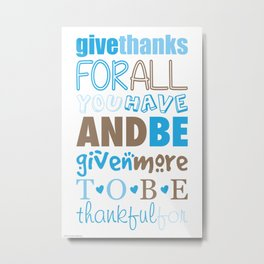 Give Thanks Quote In Blue Metal Print