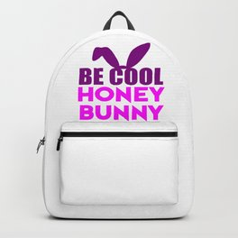 be cool funny quote Backpack