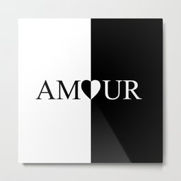 AMOUR LOVE Black And White Design Metal Print