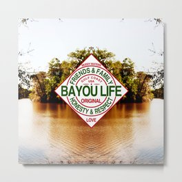 The Bayou Life Homage Metal Print