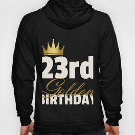 23rd Golden Birthday Year Age Crown product Hoody