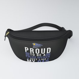 Police Officers Family Saying Graduation Fanny Pack