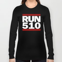510 Design Run California Gifts 510 Shirt Long Sleeve T-shirt