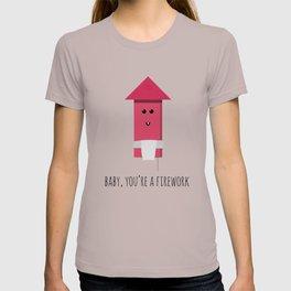 You're a Firework T-shirt