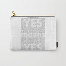 Yes means Yes - SB967 Carry-All Pouch