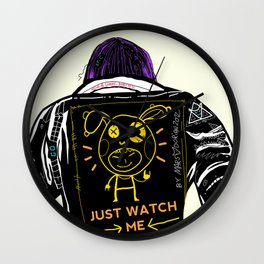 Just watch me Wall Clock