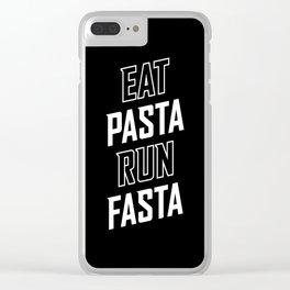 Eat Pasta Run Fasta Clear iPhone Case