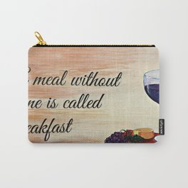 A meal without wine Carry-All Pouch
