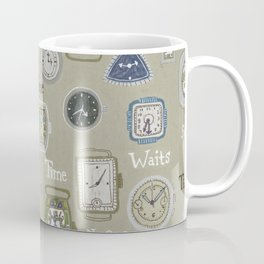 Time Waits or No One Coffee Mug