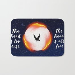 The Head is too Wise The Heart is All Fire   Raven Cycle Design Bath Mat