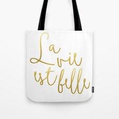 La vie est belle #society6 #typography #buyart Tote Bag