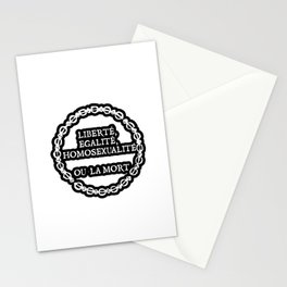 Liberte, egalite, homosexualite ou la mort / White text Stationery Cards